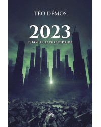 2023, Phase II: Le Diable...